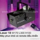 Máy Phun Khói Laser 18